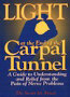 light at the end of the carpal tunnel